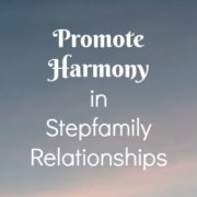 5 ways to promote harmony in stepfamily relationships by Gayla Grace
