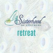 Sisterhood of Stepmoms Retreat