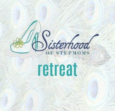Sisterhood of Stepmoms Retreat