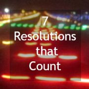 7 Resolutions that Count by Gayla Grace
