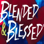 Blended & Blessed a livestream event