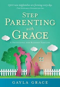Release day for Stepparenting with Grace A Devotional for Blended Families