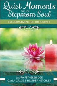Quiet Moments for Stepmom