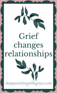 How Grief is a Process by Gayla Grace of Stepparenting with Grace