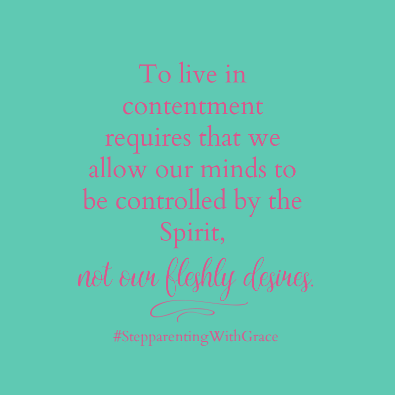 our contentment is found when we are controlled by the spirit, not the flesh.